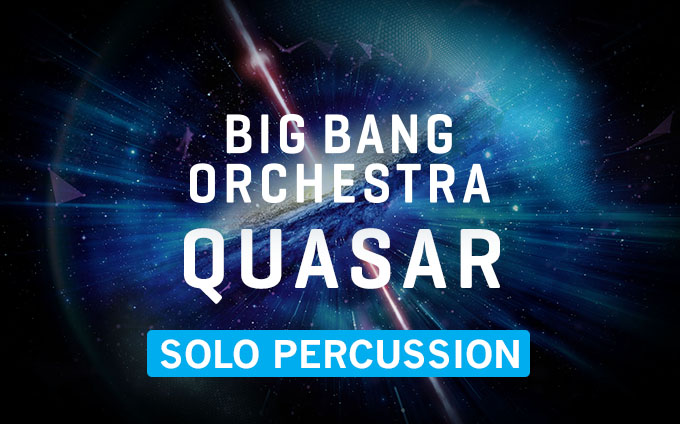 Big Bang Orchestra: Quasar
