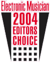 Electronic Musician 2004 Editor´s Choice