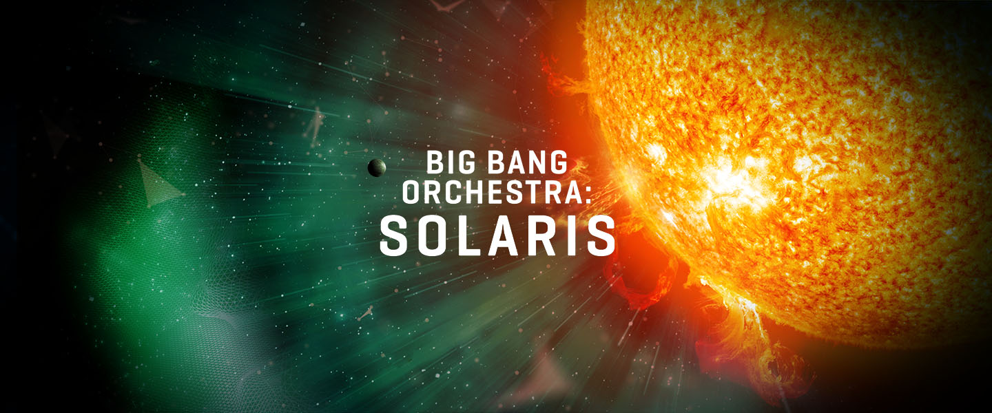 Big Bang Orchestra: Solaris