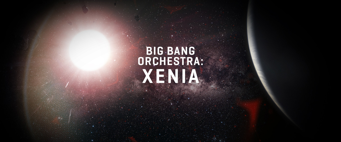 Big Bang Orchestra: Xenia