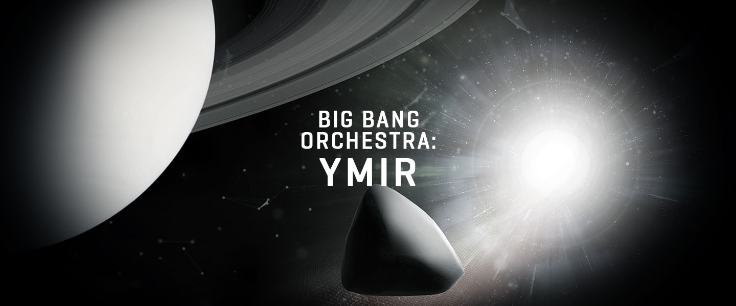 Big Bang Orchestra: Ymir