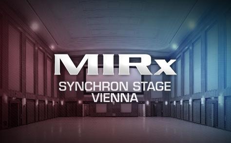 MIRx Synchron Stage Vienna